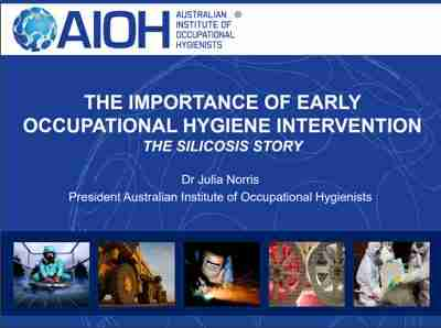 THE IMPORTANCE OF EARLY OCCUPATIONAL HYGIENE INTERVENTION THE SILICOSIS STORY